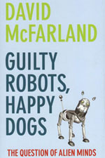David McFarland: Gulty robots, happy dogs