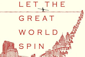 Colum McCann: Let the Great World Spin